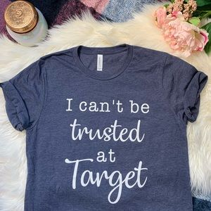 [I Can't Be Trusted] Super Soft Tee